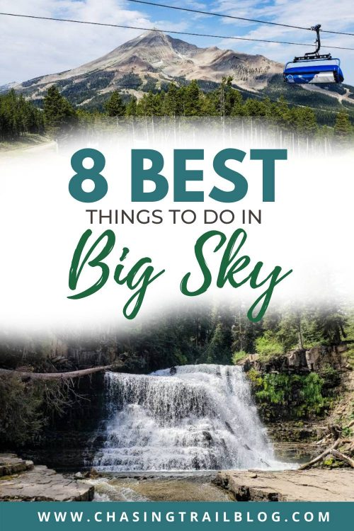 8 Best Things to Do In Big Sky Montana