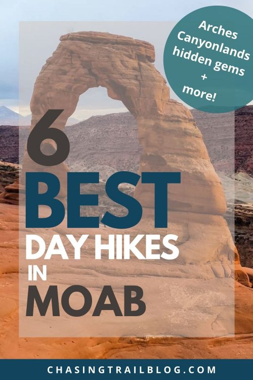 """A picture of Delicate Arch with the words, """"6 Best Hikes in Moab"""""""